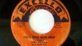 Larry Birdsong - You'll Never Never Know (1956)