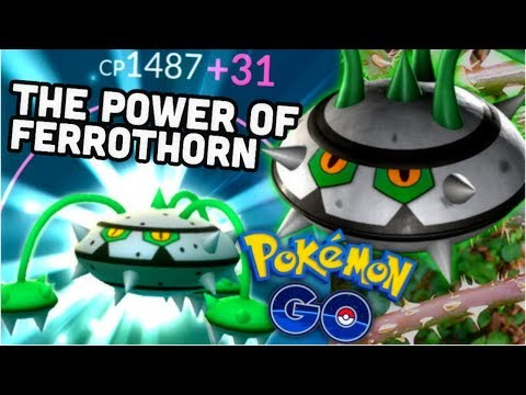 The Power of Ferrothorn in Pokemon GO | Is it worth the investment?