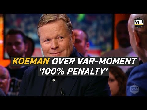 "Koeman over VAR-moment Ajax: ""100% penalty"""