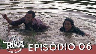O ÚLTIMO A SAIR GANHA 5 MIL REAIS (Episódio 06) #ARoça