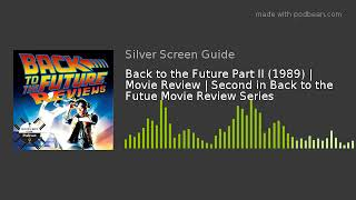 Back to the Future Part II (1989) | Movie Review | Second in Back to the Futue Movie Review Series