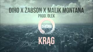 Diho X Żabson X Malik Montana - Krąg (prod.Olek)