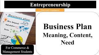 Business Plan   Meaning   Content   Need   Entrepreneurship Development