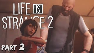 I TOLD YOU HE NEEDED TO CALM DOWN SMH. | Life is Strange 2: Episode 3 - Part 2