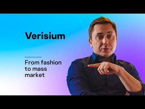 , title : 'From fashion to mass market: Verisium