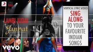 Lambi Judai - Jannat|Official Bollywood Lyrics   - YouTube