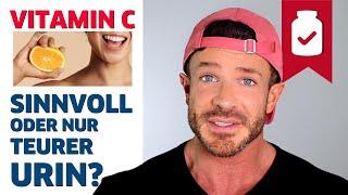 Vitamin C - Sinnvoll oder unnötig?