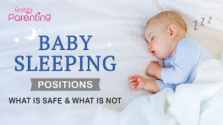 Baby Sleeping Positions – What Is Safe