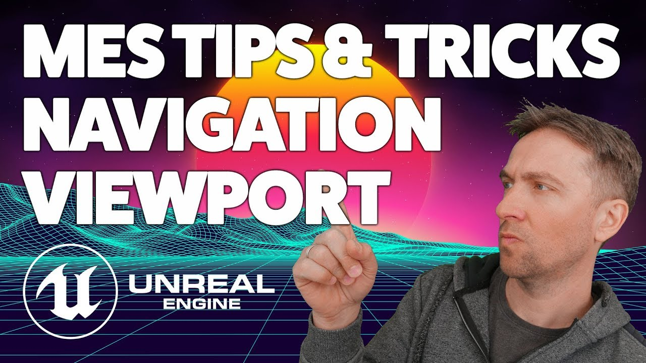 ASTUCES DE DEPLACEMENT VIEWPORT  - TUTO UNREAL ENGINE 4 FR