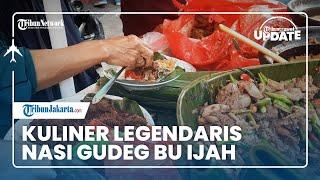 TRIBUN TRAVEL UPDATE: Nasi Gudeg Bu Ijah, Kuliner Legendaris Khas Yogyakarta di Kawasan Glodok