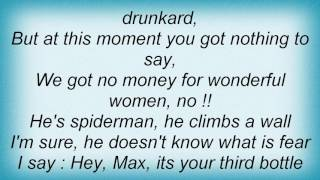 Acid Drinkers - Max - He Was Here Again Lyrics