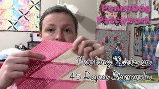 How I match points on 45 Degree Diamonds - for lone star quilts, etc!