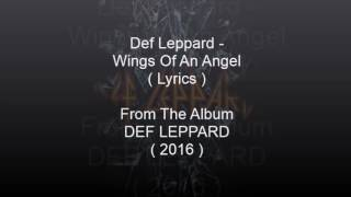 Def Leppard - Wings Of An Angel ( Lyrics )