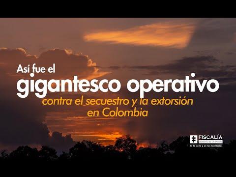 Gigantesco operativo contra secuestro y extorsión en Colombia