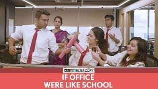 FilterCopy   If Office Were Like School (Teachers' Day Special)   Ft. Banerjee and Viraj
