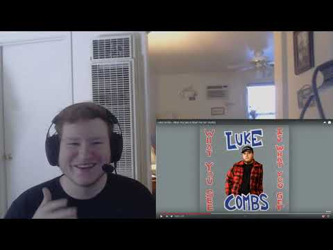 Luke Combs - What You See Is What You Get (Audio) (REACTION!!)