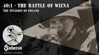 40:1 – The Battle Of Wizna – Sabaton History 001 [Official]