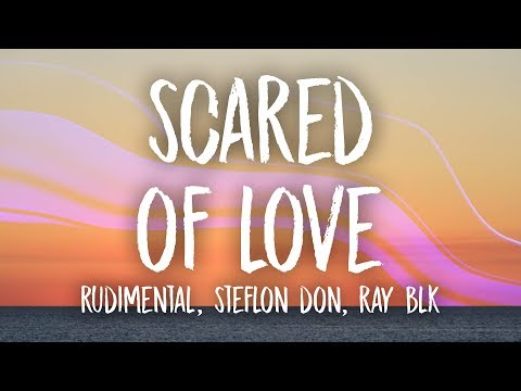 Rudimental Scared Of Love Feat Ray Blk  Stefflon Don