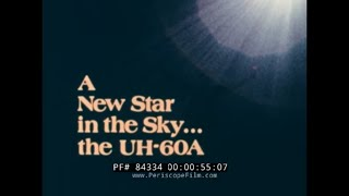 """""""A NEW STAR IN THE SKY""""   SIKORSKY UH-60A BLACK HAWK HELICOPTER (UTTAS) PROMOTIONAL FILM  84334"""