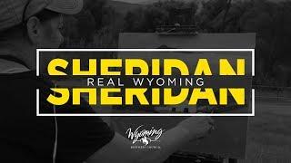 Real Wyoming: Sheridan