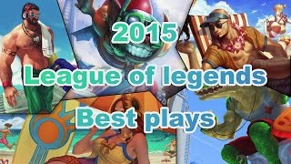 2015 League of legends Best Plays (mad movie, montage, lol, moments, 매드무비, 롤)
