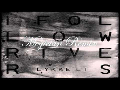 Lykke Li - I Follow Rivers (The Magician Remix Instrumental)