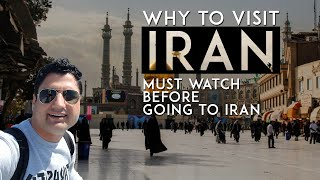 Why to Visit Iran? Must Watch Before Going to Iran