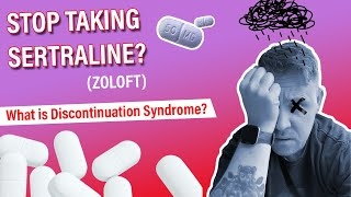 Sertraline Withdrawal - Dangers of Discontinuation Syndrome (Zoloft)