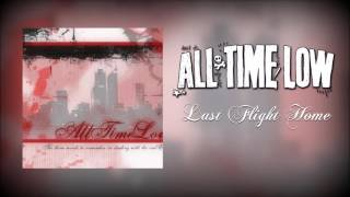 "All Time Low - ""Last Flight Home"""