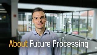 Future Processing - Video - 1