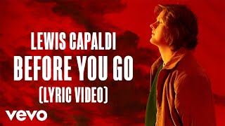 Lewis Capaldi Before You Go