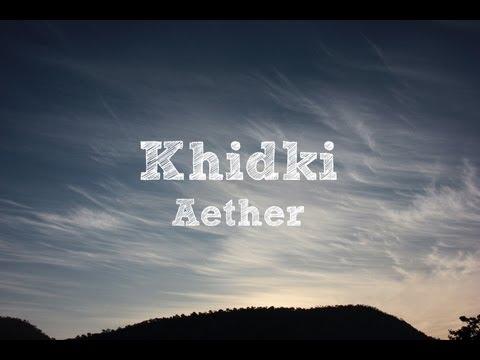 Aether - Khidki (Official Lyrics Video)