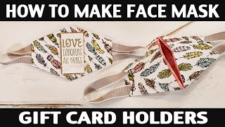Stamping Jill - How To Make A Face Mask Gift Card Holder