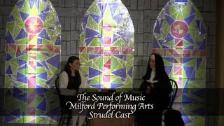 "Milford Performing Arts Center - ""The Sound of Music"" Strudel Cast"