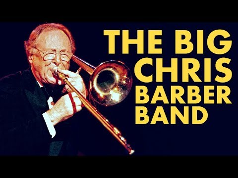 The Big Chris Barber Band - Jazzwoche Burghausen 2005