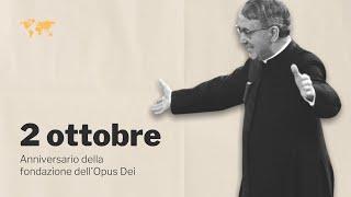 """2 ottobre 1928, fondazione dell'Opus Dei: """"Mentre leggevo quelle carte"""""""