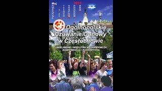 Ogólnopolskie Czuwanie Odnowy w Duchu Świętym – Częstochowa 2018 sobota cz1
