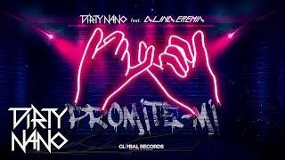 Dirty Nano feat. Alina Eremia - Promite-mi | Official Single
