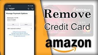 How To Delete Credit Card from Amazon App