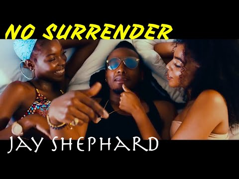 Jay Shephard – No Surrender (Official Music Video)