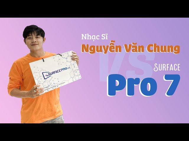 """Nhạc sĩ Nguyễn Văn Chung """"khui hộp"""" chiếc máy tính XỊN SÒ của MICROSOFT"""