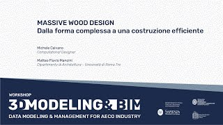 Massive wood design – From complex shape to efficient construction