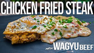 Chicken Fried Steak (with Wagyu Beef!) | SAM THE COOKING GUY 4K