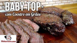 Como Fazer Baby Top com Coentro em Grãos (Coxão Mole) - Tv Churrasco