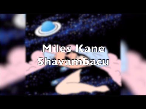• Shavambacu - Miles Kane • || • Subtitulado Español •
