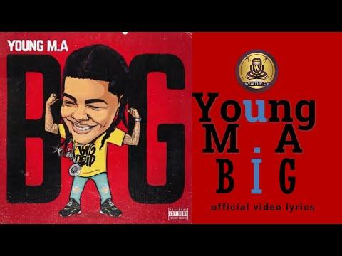 Young M.A BIG official video lyrics