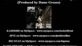 DMX - Who Dat ft. Kashmir, Big Stan, & Jinx