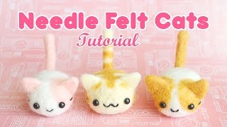 DIY Needle Felt Cats Tutorial