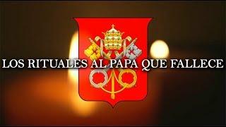 Los rituales a un Papa que fallece en el Vaticano