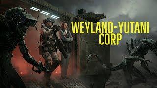 The Weyland-Yutani Corporation Explained